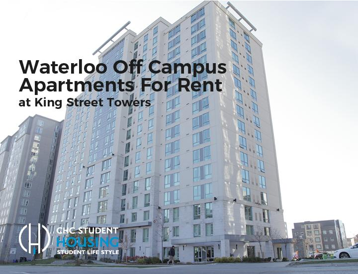 Waterloo Off Campus Apartments For Rent at King Street Towers