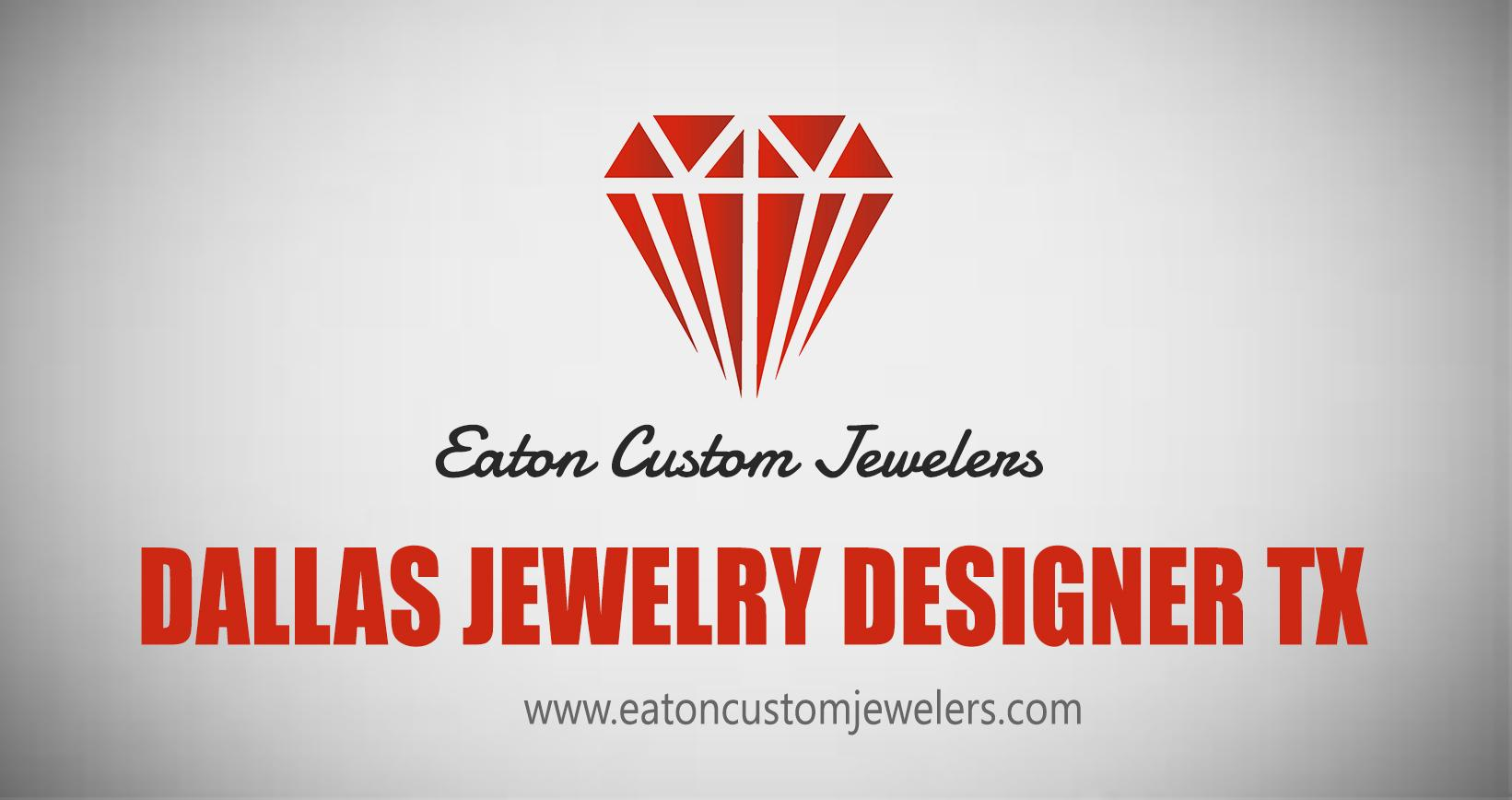 Dallas jewelry designer tx