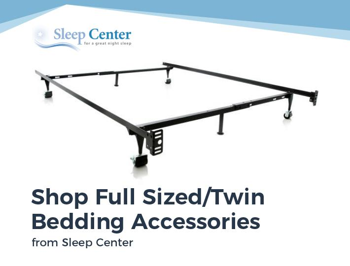 Shop Full Sized/Twin Bedding Accessories from Sleep Center