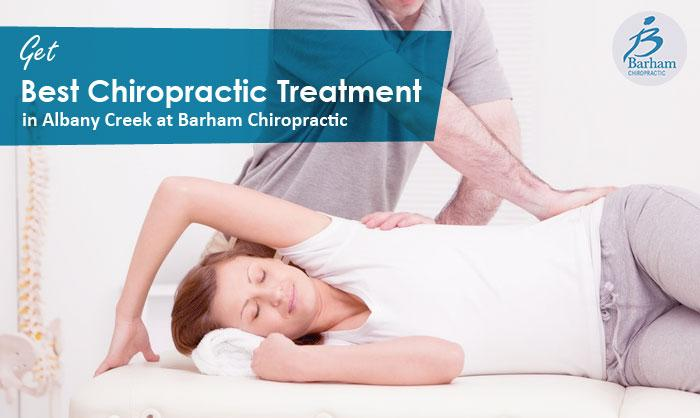 Get Best Chiropractic Treatment in Albany Creek at Barham Chiropractic