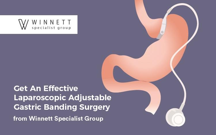 Get An Effective Laparoscopic Adjustable Gastric Banding Surgery from Winnett Specialist Group
