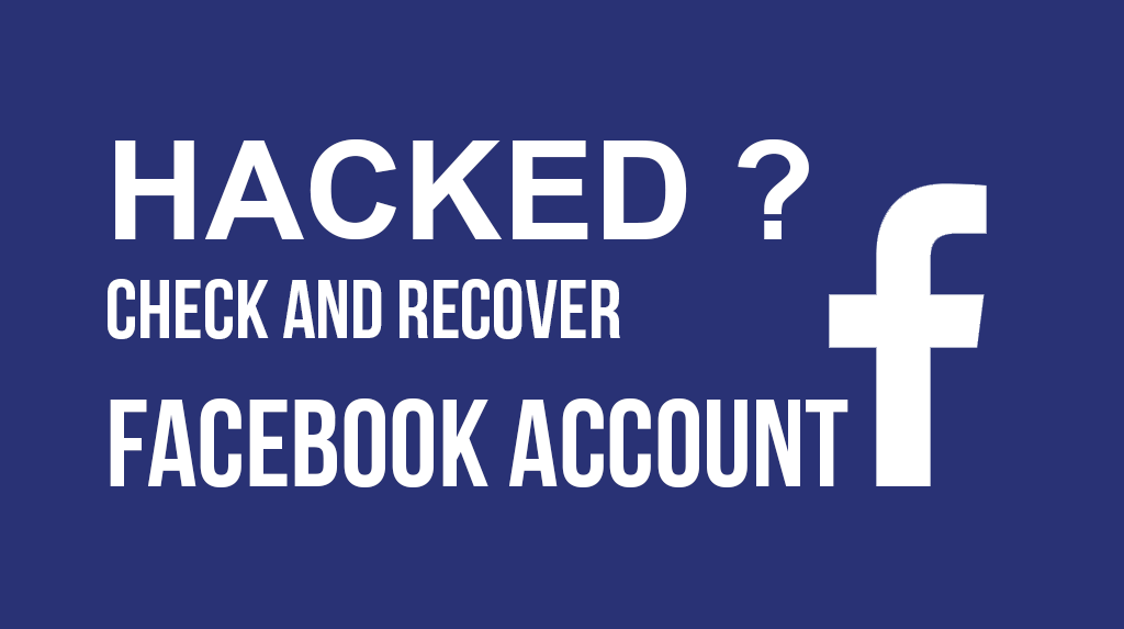 Facebook Account Hacked? Know How To Recover It?