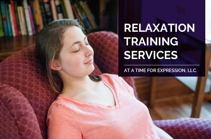 Relaxation Training Services at A Time for Expression, LLC.