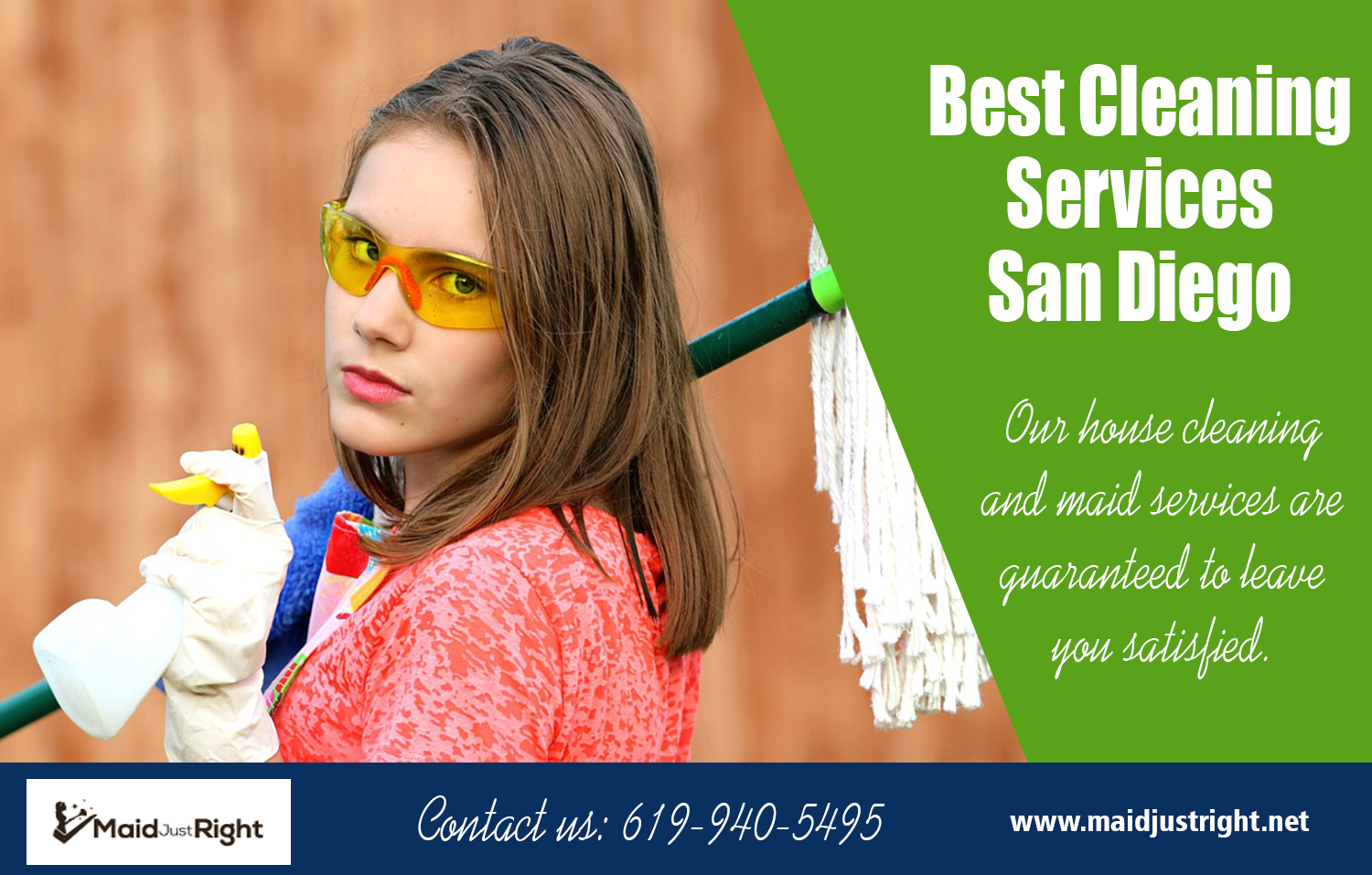 Best Cleaning Services San Diego | Call Us - 619-940-5495 | maidjustright.net