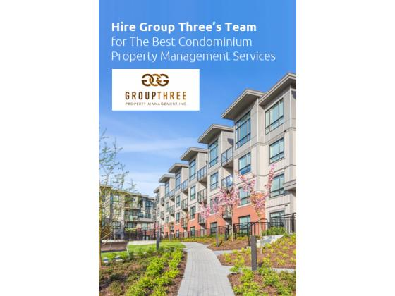Hire Group Three's Team for Best Condominium Property Management Services