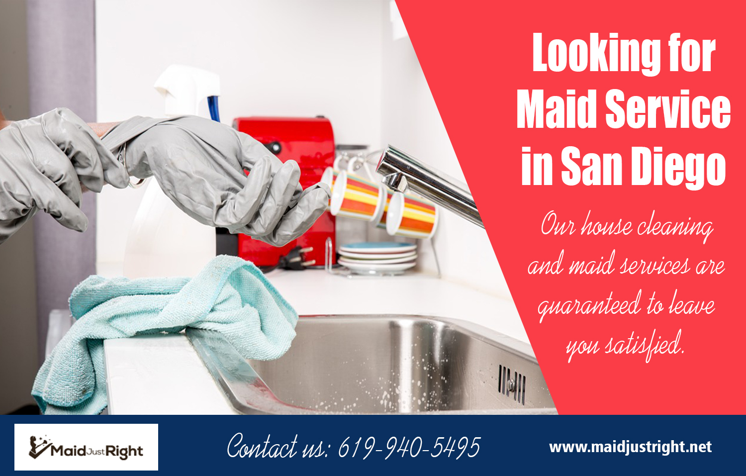 Looking For Maid Service In San Diego | Call Us - 619-940-5495 | maidjustright.net