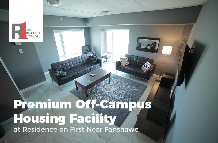 Premium Off-Campus Housing Facility at Residence on First Near Fanshawe