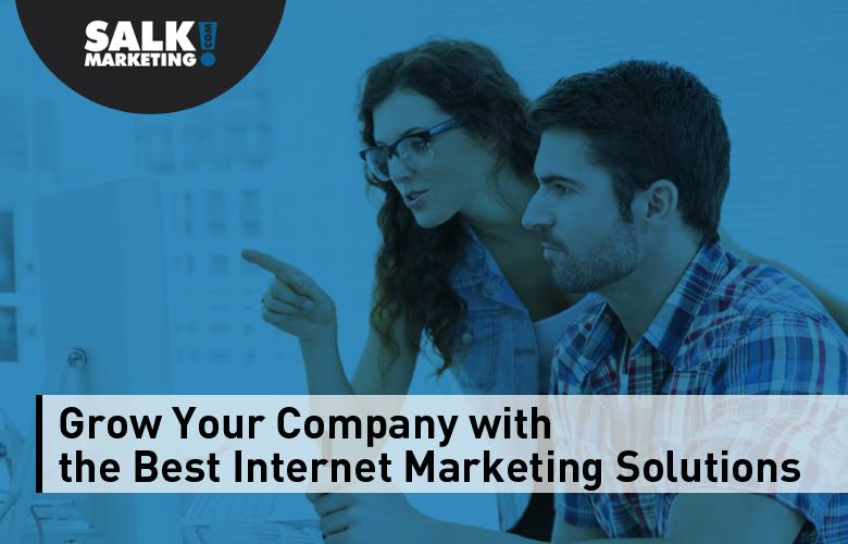 Grow Your Company with the Best Internet Marketing Solutions from Salk Marketing