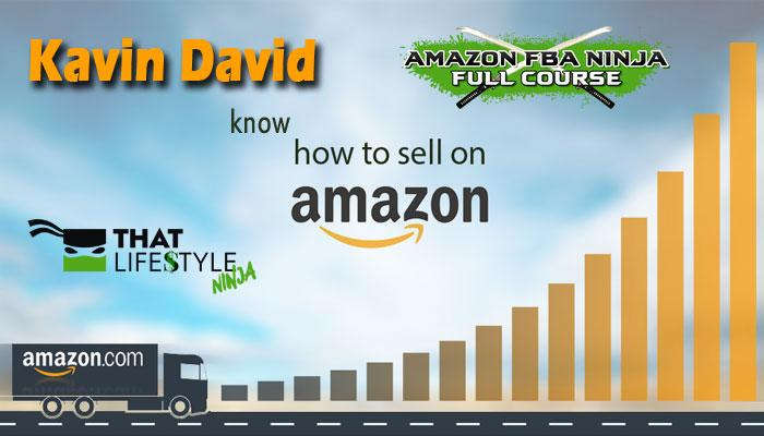 Know How to Sell on Amazon w/ Kavin David