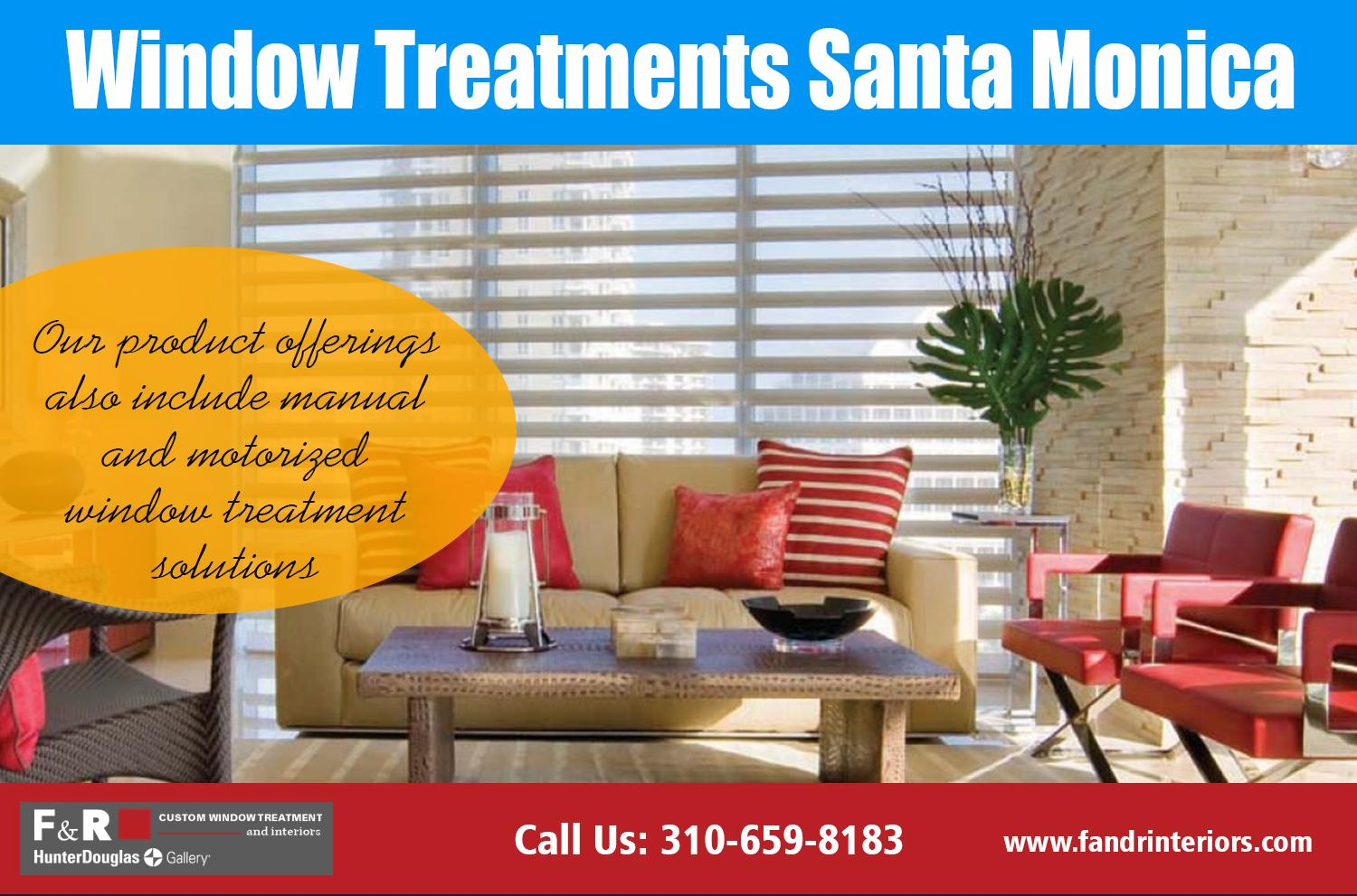 Window Treatments Santa Monica| http://fandrinteriors.com/