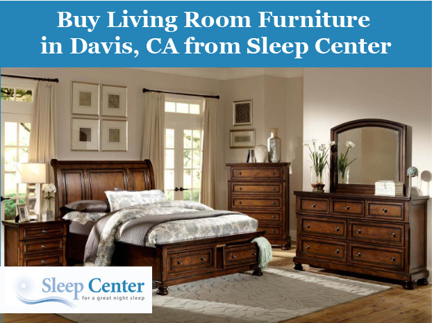 Buy Living Room Furniture in Davis, CA from Sleep Center