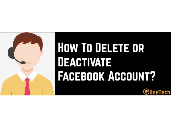 All You Want To Know About The Deletion And Deactivation of Facebook account - 2018 | Just Visit Here!!!