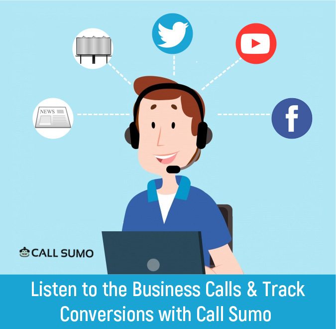 Listen to the Business Calls & Track Conversions with Call Sumo