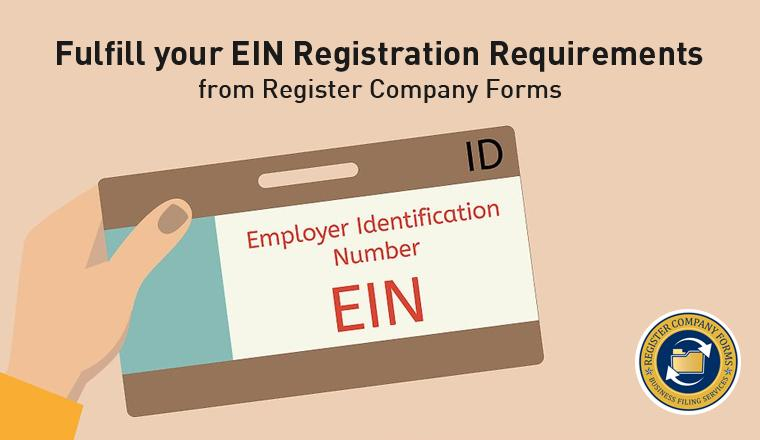 Fulfill your EIN Registration Requirements from Register Company Forms