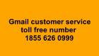 Gmail Helpline Phone Number, 1855 626 0999