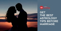 Get the Best Astrology Tips before Marriage