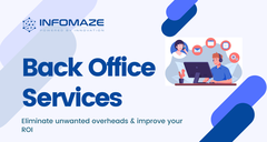 Back Office Services | Back Office Support Team | Infomaze