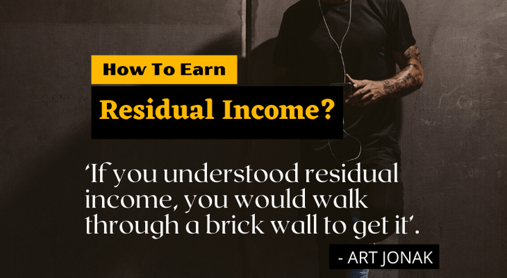 What Is Residual Income And How To Earn It Quickly? [Guide]
