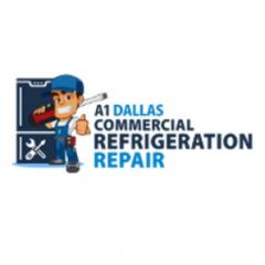 A1 Dallas Commercial Refrigeration Repair