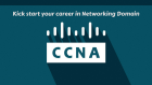 Kick start your career in Networking Domain